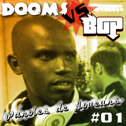 Paroles de Joueurs #01 – Dooms