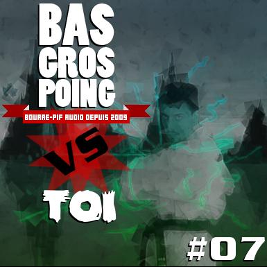 BasGrosPoing Versus Toi #07