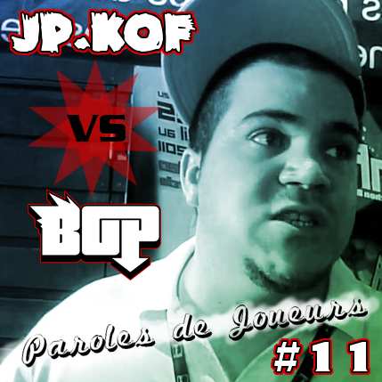 Paroles de Joueurs #11 – JP.Kof