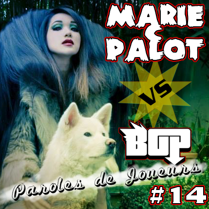 Paroles de Joueurs #14 – Marie C Palot